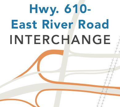 Hwy 610 and East River Road Funding